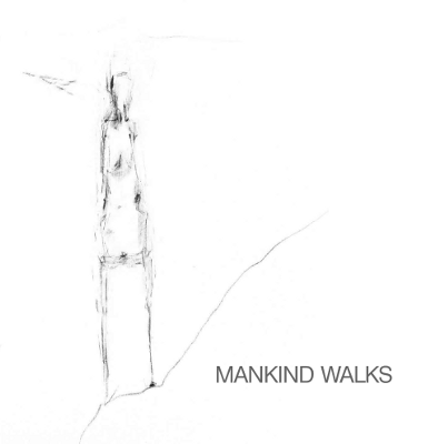 Mankind Walks Album Cover